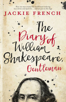 The Diary of William Shakespeare, Gentleman by Jackie French