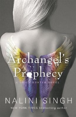 Archangel's Prophecy: Guild Hunter Book 11 book