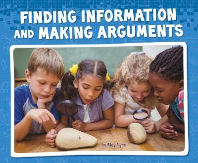 Finding Information and Making Arguments by Riley Flynn