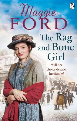 The Rag and Bone Girl by Maggie Ford