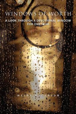 Windows of Worth by Melba Anderson