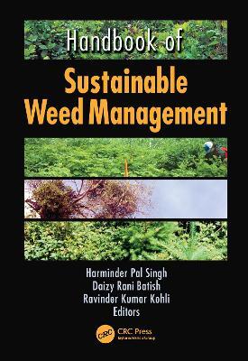 Handbook of Sustainable Weed Management by Harinder P. Singh