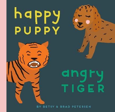 Happy Puppy, Angry Tiger book