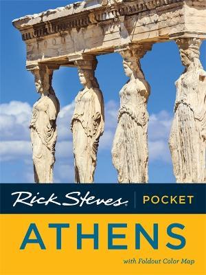 Rick Steves Pocket Athens, Second Edition book