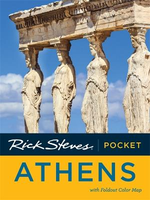 Rick Steves Pocket Athens, Second Edition by Rick Steves
