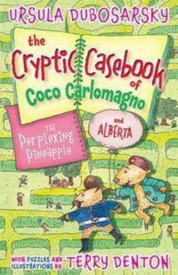 Perplexing Pineapple: The Cryptic Casebook of Coco Carlomagno (and Alberta) Bk 1 book
