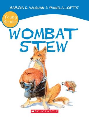 Wombat Stew Young Reader by Marcia Vaughan