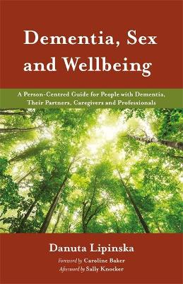 Dementia, Sex and Wellbeing book