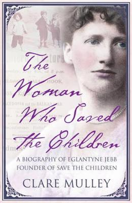 Woman Who Saved the Children book