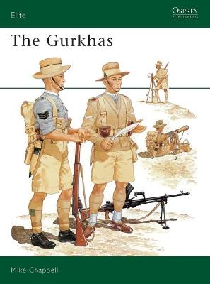 The Gurkhas by Mike Chappell