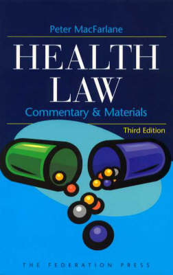 Health Law by Peter MacFarlane