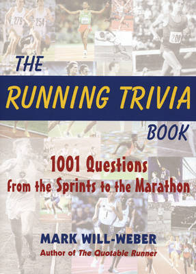 The Running Trivia Book by Mark Will-Weber