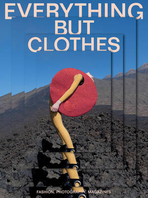 Everything but Clothes by Jose Teunissen