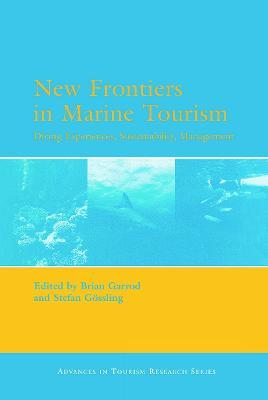 New Frontiers in Marine Tourism by Brian Garrod