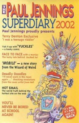 The Paul Jennings Superdiary 2002 by Paul Jennings