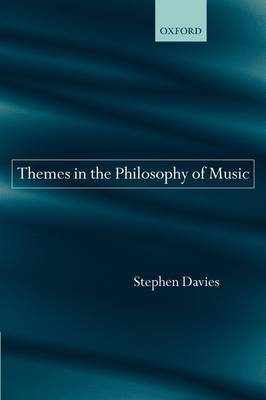 Themes in the Philosophy of Music book