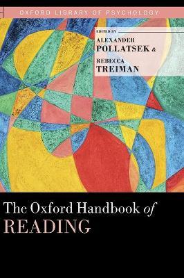The Oxford Handbook of Reading by Alexander Pollatsek