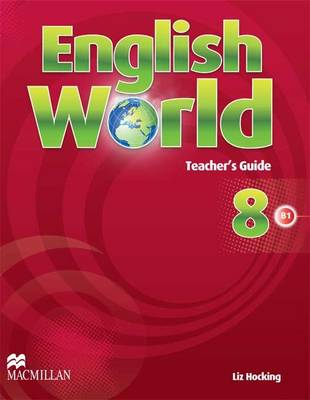English World Level 8 English World 8 Teacher's Guide 8 by Liz Hocking