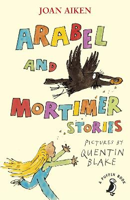 Arabel and Mortimer Stories by Joan Aiken