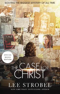 The Case for Christ Movie Edition by Lee Strobel