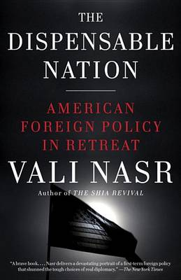 The Dispensable Nation by Seyyed Vali Reza Nasr