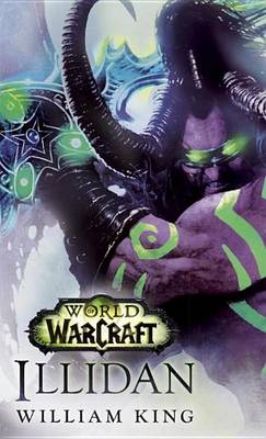Illidan: World of Warcraft by William King