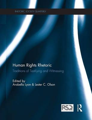 Human Rights Rhetoric by Arabella Lyon