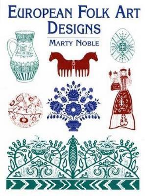 European Folk Art Designs by Marty Noble