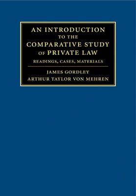Introduction to the Comparative Study of Private Law by Arthur T. von Mehren