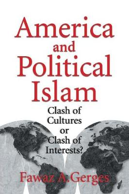 America and Political Islam by Fawaz A. Gerges