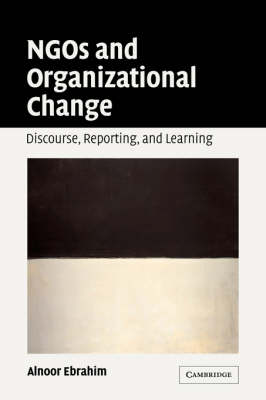 NGOs and Organizational Change by Alnoor Ebrahim