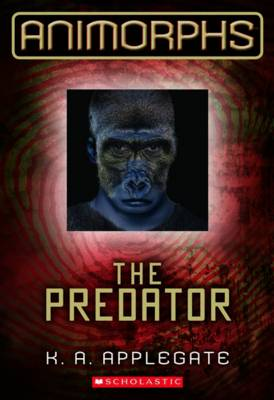 Animorphs: #5 Predator book