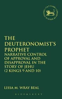 Deuteronomist's Prophet by Lissa M. Wray Beal