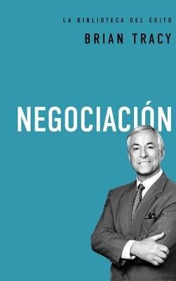 Negociacion by Brian Tracy