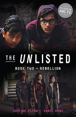 The Unlisted: Rebellion (Book 2) by Justine Flynn