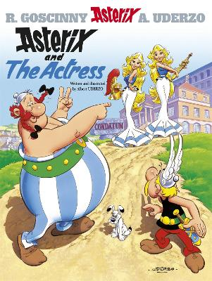Asterix: Asterix And The Actress by Albert Uderzo