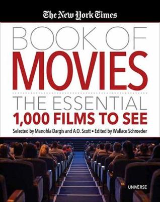The New York Times Book of Movies: The Essential 1,000 Films To See book