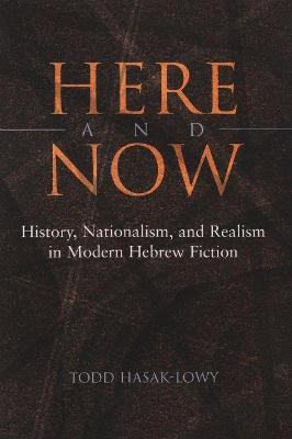 Here and Now by Todd Hasak-Lowy