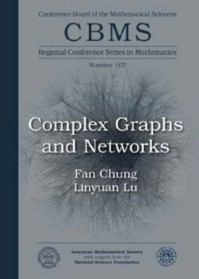 Complex Graphs and Networks by Fan R. K. Chung