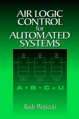 Air Logic Control for Automated Systems by Rudy Wojtecki