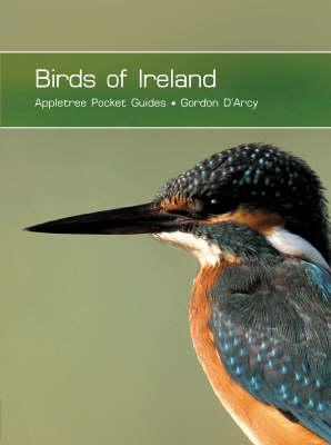 Birds of Ireland by Gordon D'Arcy