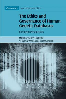 The Ethics and Governance of Human Genetic Databases by Matti Hayry