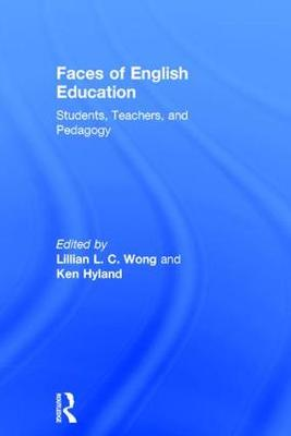 Faces of English Education by Lillian L. C. Wong