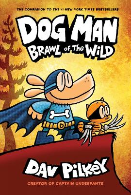 Dog Man 6: Brawl of the Wild book