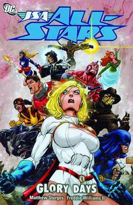 Jsa All Stars TP Vol 02 Glory Days by Matthew Sturges
