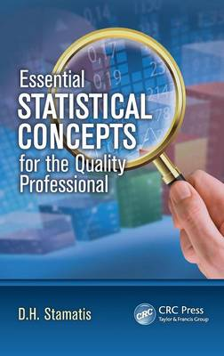 Essential Statistical Concepts for the Quality Professional book