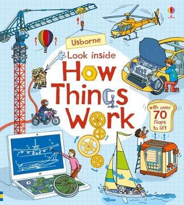 Look Inside How Things Work by Rob Lloyd Jones