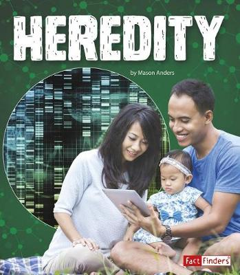 Heredity by Mason Anders