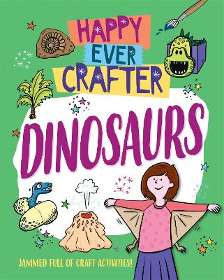 Happy Ever Crafter: Dinosaurs by Annalees Lim