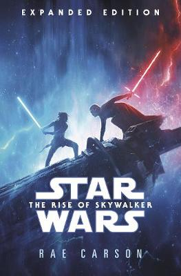 Star Wars: Rise of Skywalker (Expanded Edition) by Rae Carson
